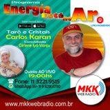 Programa Energia Esta No Ar 12.07.2018 - Carlos Karan e Girlene Iya Vanju