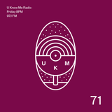 U Know Me Radio #71 | SOTEI | SiR | Chee | Zikomo | Onra | Utah? | Hiroto Kudo | Tehbis | Breaka
