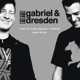 Gabriel & Dresden  - Live at Club Palace / Siófok (2005.09.03.)