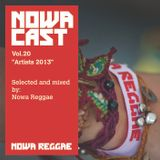 "Nowa Cloudcast vol 20 - ""Artists 2013"" Selected and mixed by Nowa Reggae"