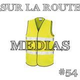 SUR LA ROUTE #54  Gilets Jaunes part1