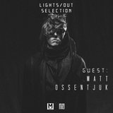 Magnetic Podcast - LIGHTS/OUT SELECTION 16 [Matt Ossentjuk Guest Mix]
