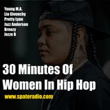 30 Minutes Of Women In Hip Hop Young MA, Lia Givenchy, Pretty Lyon and more