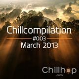 Chillcompilation #003: March 2013