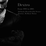 Dj Dextro From 1991 to 2005 Classics Revisted_2015