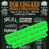 Dandycast Radio Podcast: New England Stoner & Doom Festival Edition