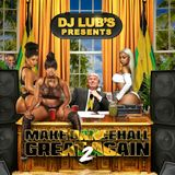Make Dancehall Great Again By Dj Lub's