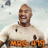 MRG 419 - The Rock, papel e monstros gigantes!