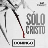 03SEP17 - Cristo el Rey - Mauricio Castellón