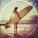Vita House SessionS (15'10'14)