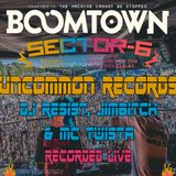 BOOMTOWN 2018  -  SECTOR 6  -  UNCOMMON RECORDS