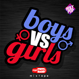 Boy Bands Vs. Girl Bands - Holy Pop Mixtape
