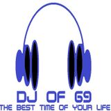 DJ of 69 - The big remix show - House music as its best