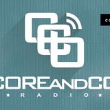 COREandCO radio S05E04