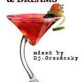 Coctails & Dreams mix - mixed by Dj.Orszáczky