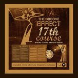The Groove Effect 17th Course: Special Classic Anthems Edition