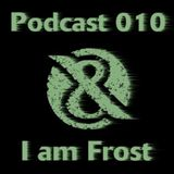 I am Frost - Tach & Nacht Podcast 010
