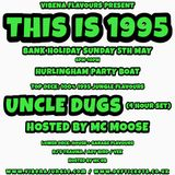 Uncle Dugs Vibena Flavours THIS IS 1995 promo mix