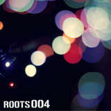 ROOTS 004