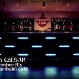 Jan CàESAR - December Mix @ Garibaldi Cafè (Corbetta)