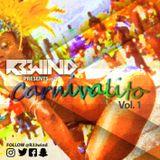 R3wind presents: Carnivalito Vol.1