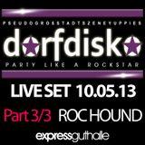 Live @ Dorfdisko Part 3/3 (Later That Night)