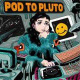 Pod To Pluto - SciFi Comedy Podcast
