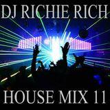 DJ RICHIE RICH HOUSE MIX 11