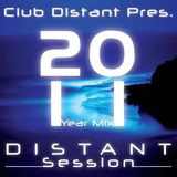 Club Distant Pres. Distant Session Vol.7 (2011 Year Mix)
