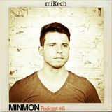 MINMON Podcast #6 by miKech