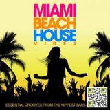 MIAMI BEACH HOUSE VIBES