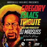 GREGORY ISAACS TRIBUTE [DJ MADSUSS].