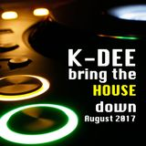 K-Dee_-_bring_the_HOUSE_down_-_AUG2017