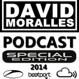 DJ DAVID MORALLES - Podcast Special Edition 2014