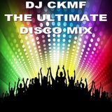DJ CKMF - The Ultimate Disco Mix (Section The Party 2)