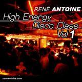 80's High Energy Disco Class Vol. 1