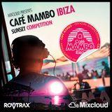 ROVTRAX - Café Mambo Ibiza Sunset Mix