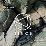SINCE Crew W/ ORREE: June '18