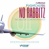 Flightcast011 | No Rabbitz