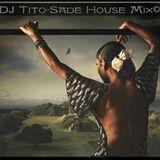 DJ Tito-Sade House Mix