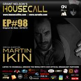 Housecall EP#98 (03/10/13) incl. a guest mix from Martin Ikin