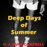 Deep Days of Summer