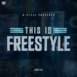 This Is Freestyle EP#114 @ RHR.FM 06.03.19