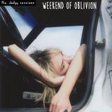 Weekend of Oblivion