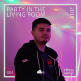 Party in the Living Room | 2019 - @dj.forse