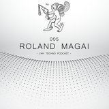 24H Techno Podcast 005 - Roland Magai