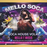 MIAMI CARNIVAL - MELLO SOCA 2017-SOCA HOUSE VOL # 6            FREE DOWNLOAD