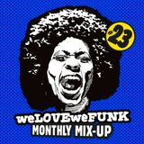 weLOVEweFUNK Monthly Mix-Up! #23 w/ XANGO