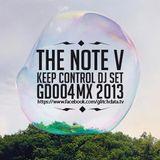 THE NOTE V / KEEP CONTROL DJ SET GD004 Mexico City 2013