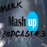 MARK - PODCAST #3